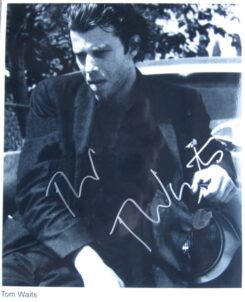 Tom Waits Signed Photo